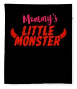Mommys Little Monster Clothing For Everyone Halloween Scary Love Mom Gift Or Present Sibling Clothi Fleece Blanket