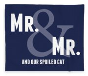 Mr And Mr And Cat Fleece Blanket