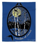 Murder Of Crows Fleece Blanket
