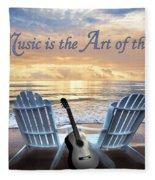 Music Is The Art Of The Soul Fleece Blanket