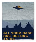 My All Your Base Are Belong To Us Meets X-files I Want To Believe Poster  Fleece Blanket