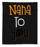 Nana To You Smiley Fleece Blanket