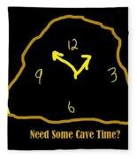 Need Some Cave Time Fleece Blanket