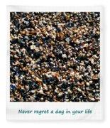 Never Regret A Day Fleece Blanket