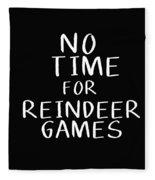No Time For Reindeer Games Black- Art By Linda Woods Fleece Blanket