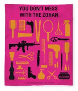 No743 My You Dont Mess With The Zohan Minimal Movie Poster Fleece Blanket