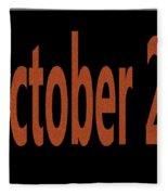 October 25 Fleece Blanket