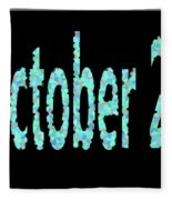 October 26 Fleece Blanket