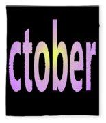 October 3 Fleece Blanket