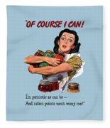 Of Course I Can -- Ww2 Propaganda Fleece Blanket