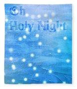Oh Holy Night Fleece Blanket by Jocelyn Friis
