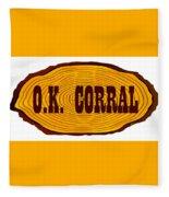 O.k. Corral Log Sign Fleece Blanket