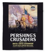 Pershing's Crusaders -- Ww1 Propaganda Fleece Blanket