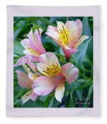 Peruvian Lily Of The Incas Fleece Blanket