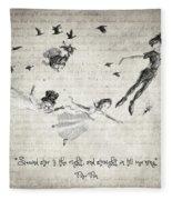 Peter Pan Quote Fleece Blanket