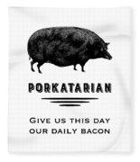 Porkatarian Bacon Lover Fleece Blanket