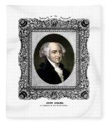 President John Adams Portrait  Fleece Blanket