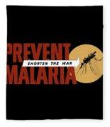 Prevent Malaria - Shorten The War  Fleece Blanket