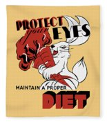 Protect Your Eyes - Maintain A Proper Diet Fleece Blanket