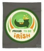 Proud To Be Irish Fleece Blanket