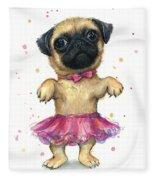 Pug In A Tutu Fleece Blanket