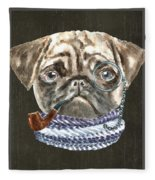 Pug Monacle Scarf Pipe Dogs In Clothes Fleece Blanket