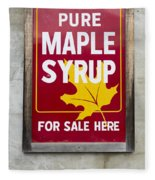 Pure Maple Syrup For Sale Here Sign Fleece Blanket