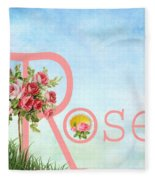 R For Rose Fleece Blanket