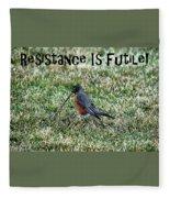 Resistance Is Futile Fleece Blanket