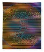 Rhythm And Blues Fleece Blanket