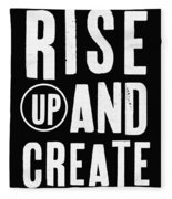 Rise Up And Create- Art By Linda Woods Fleece Blanket