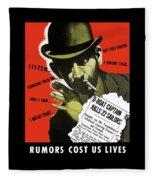 Rumors Cost Us Lives Fleece Blanket