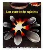 Save Waste Fats For Explosives Fleece Blanket