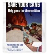 Save Your Cans - Help Pass The Ammunition Fleece Blanket