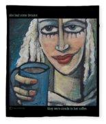 She Had Some Dreams... Poster Fleece Blanket