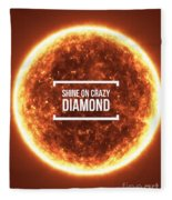 Shine On Crazy Diamond Fleece Blanket