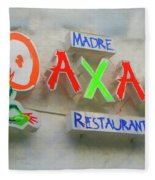 Sign Of Madre Oaxacan Restaurant Fleece Blanket