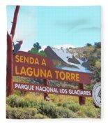 Trail Sign To Laguna Torre Fleece Blanket