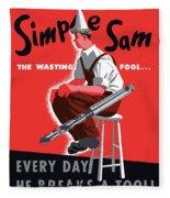 Simple Sam The Wasting Fool Fleece Blanket