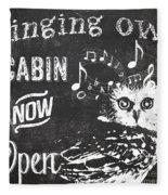Singing Owl Cabin Rustic Sign Fleece Blanket