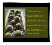 Some Succeed Because They Are Destined To Fleece Blanket