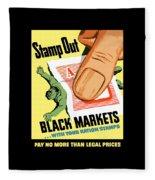 Stamp Out Black Markets Fleece Blanket