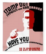 Stamp Out Syphilis And Gonorrhea Fleece Blanket