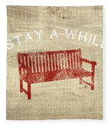 Stay A While- Art By Linda Woods Fleece Blanket