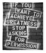 Stop Asking For Permission Bw Fleece Blanket