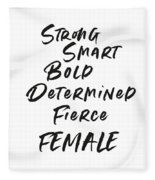 Strong Smart Bold Female- Art By Linda Woods Fleece Blanket