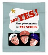 Take Your Change In War Stamps Fleece Blanket