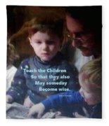 Teach The Children Fleece Blanket