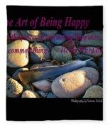 The Art Of Being Happy Fleece Blanket
