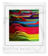 The Baskets Poster Fleece Blanket